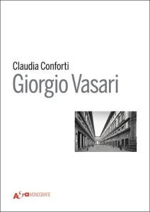Claudia Conforti –Giorgio Vasari