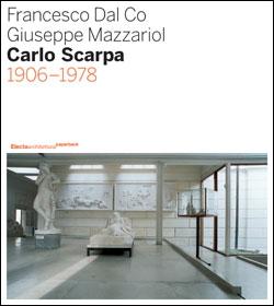 Francesco Dal Co e Giuseppe Mazzariol – Carlo Scarpa