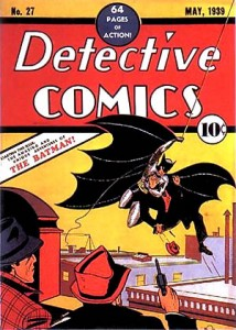"""Detective Comics"" #27, May 1939. The first appearance of Batman. Art by Bob Kane."