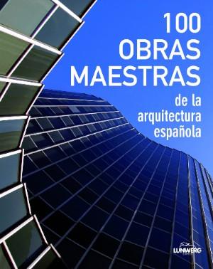 100-obras-maestras-de-la-arquitectura-espanola