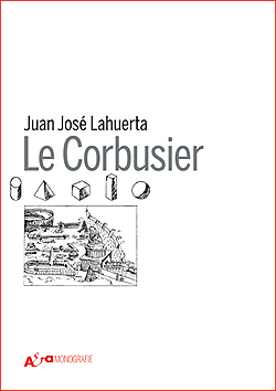 Le Corbusier Lahuerta Electa