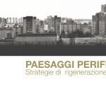 Paesaggi periferici Ferrara