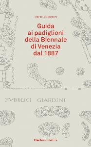 Mulazzani nuova guida padiglioni Biennale Electa