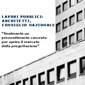 Lavori-Pubblici-Architetti-Consiglio-Nazionale imagecredits awn.it