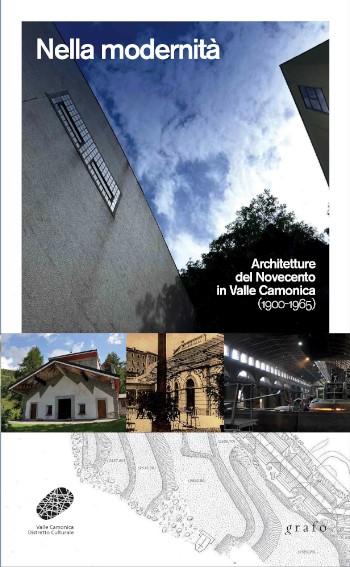 G Azzoni Nella Modernità. Architetture del Novecento in Valle Camonica cop