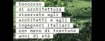 concorso intestazione bando concorso architetti e ingegneri italiani con meno di trentuno anni di età