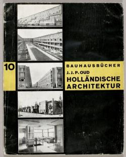 10 J.J.P. Oud, Holländische Architektur 1929