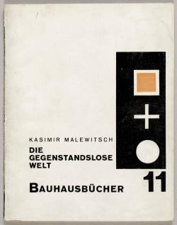 11 Kasimir Malewitsch, Die gegenstandslose Welt, 1927
