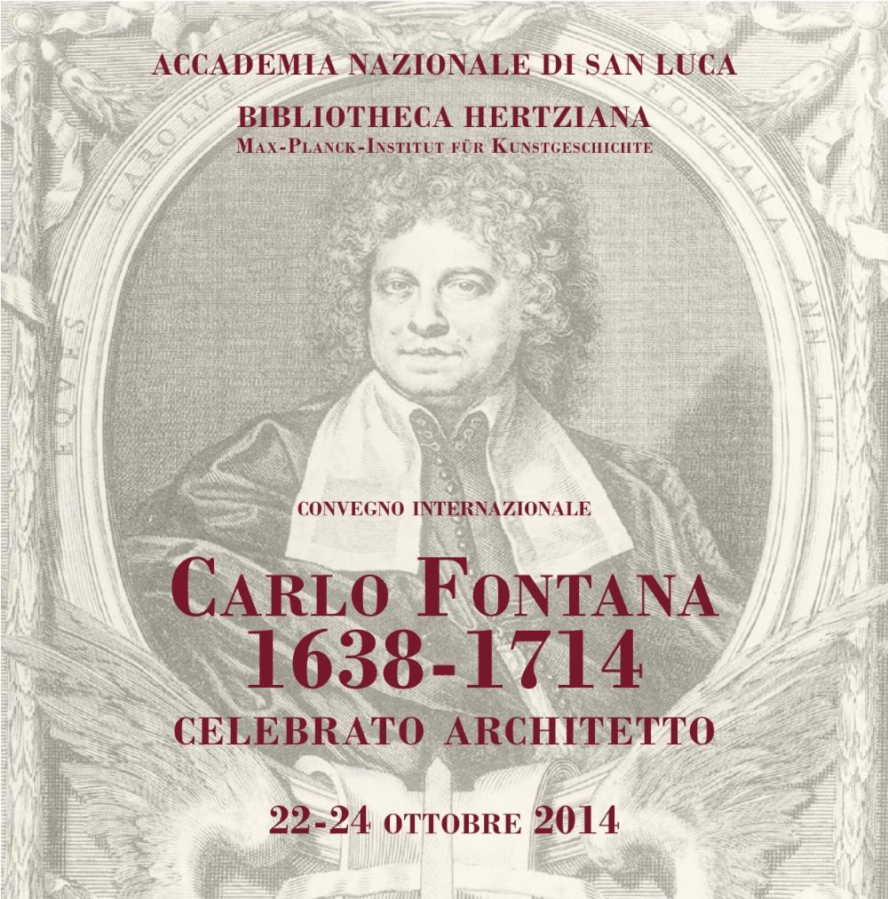dalla brochure Convegno Carlo Fontana Celebrato Architetto Roma 2014 imagecredits accademiasanluca.eu