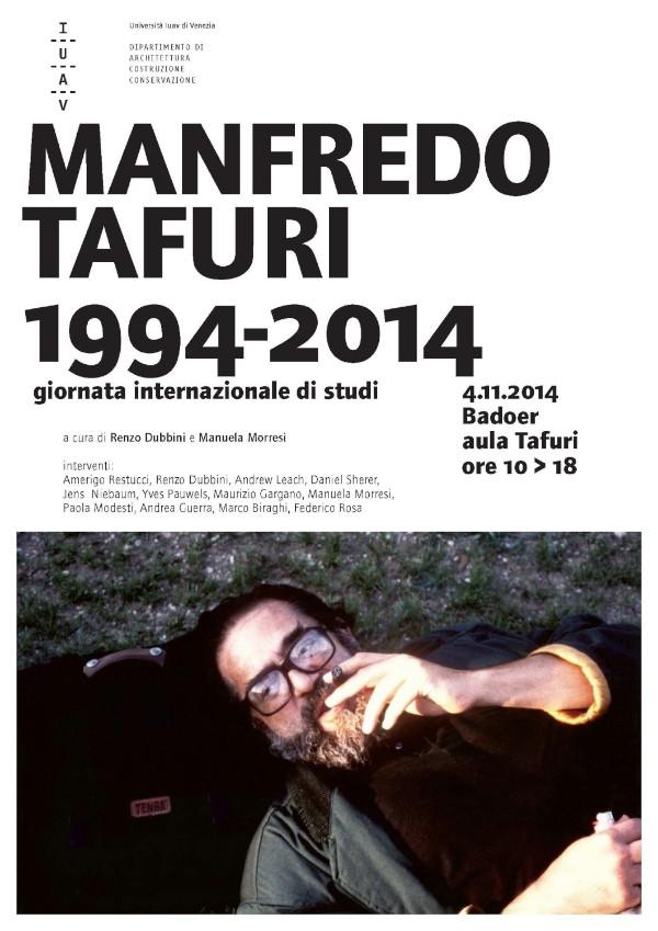 locandina della giornata internazionale di studi Manfredo Tafuri 1994-2014 imagecredits iuav.it