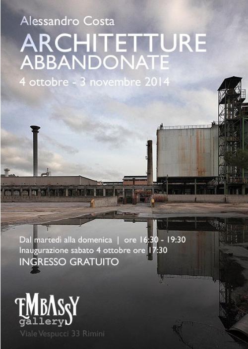 locandina della mostra Architetture Abbandonate di Alessandro Costa