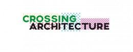 banner Crossing Architecture PugliArch Bari imagecredits pugliarch.it