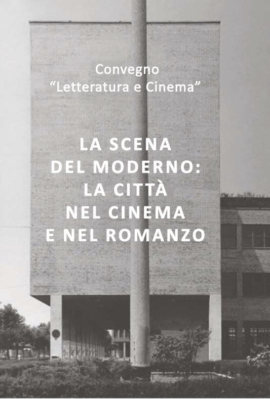 locandina La scena del moderno La città nel cinema e nel romanzo imagecredits maldura.unipd.it