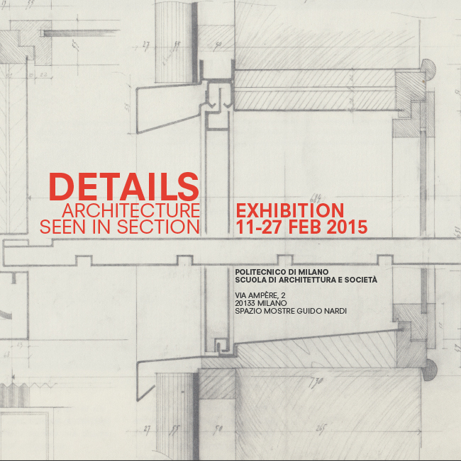 banner DETAILS. Architecture seen in section graphic design Luka Skansi e Mauro Sullam