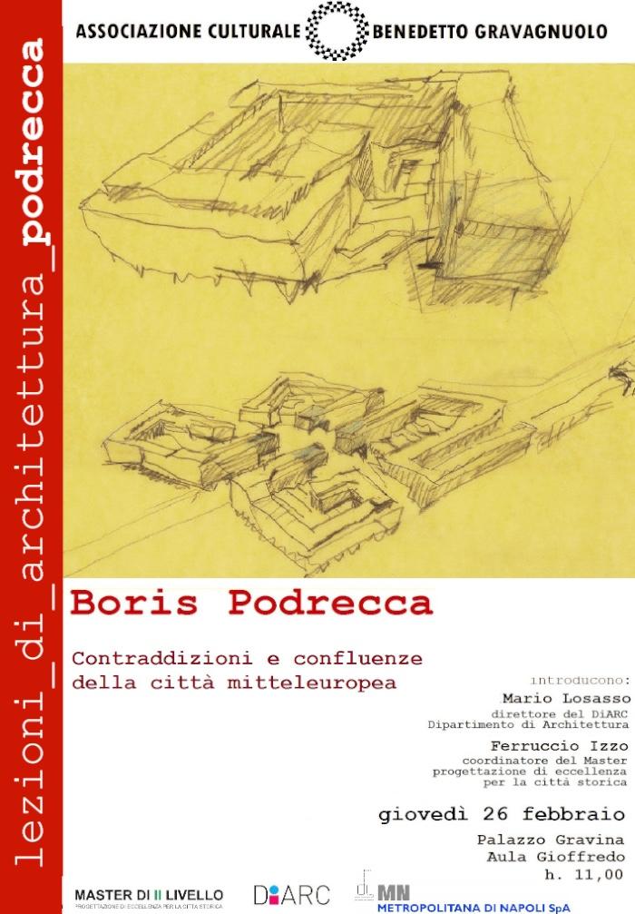 locandina Boris Podrecca Contraddizioni e confluenze della città mitteleuropea Napoli imagecredits benedetto-gravagnuolo.org