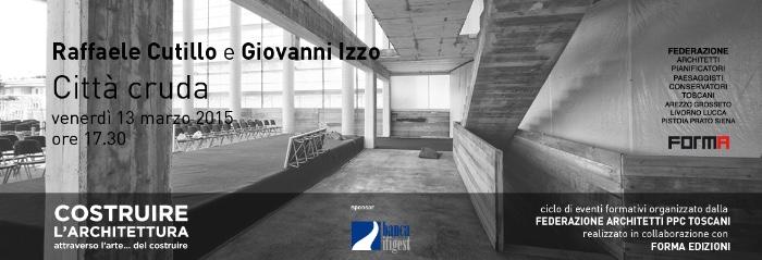 """invito Raffaele Cutillo e Giovanni Izzo """"Città cruda"""" imagecredits spazioafirenze.it"""