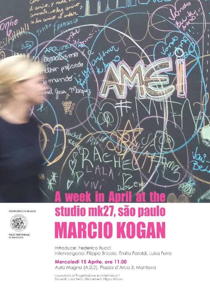 invito alla conferenza di Marcio Kogan Mantova imagecredits polo-mantova.polimi.it