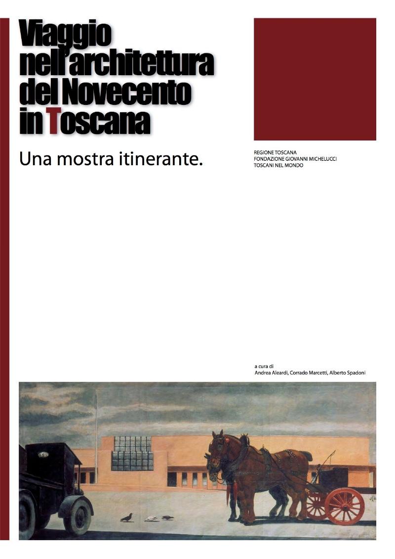 copertina Viaggio nell'architettura del Novecento in Toscana imagecredits courtesy architetturatoscana.it