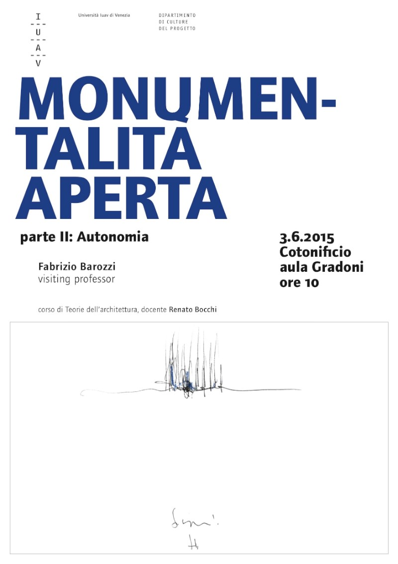 locandina Fabrizio Barozzi Monumentalità aperta parte II autonomia imagecredits iuav.it