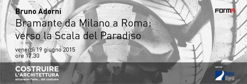invito Bruno Adorni Bramante da Milano a Roma imagecredits spazioafirenze.it