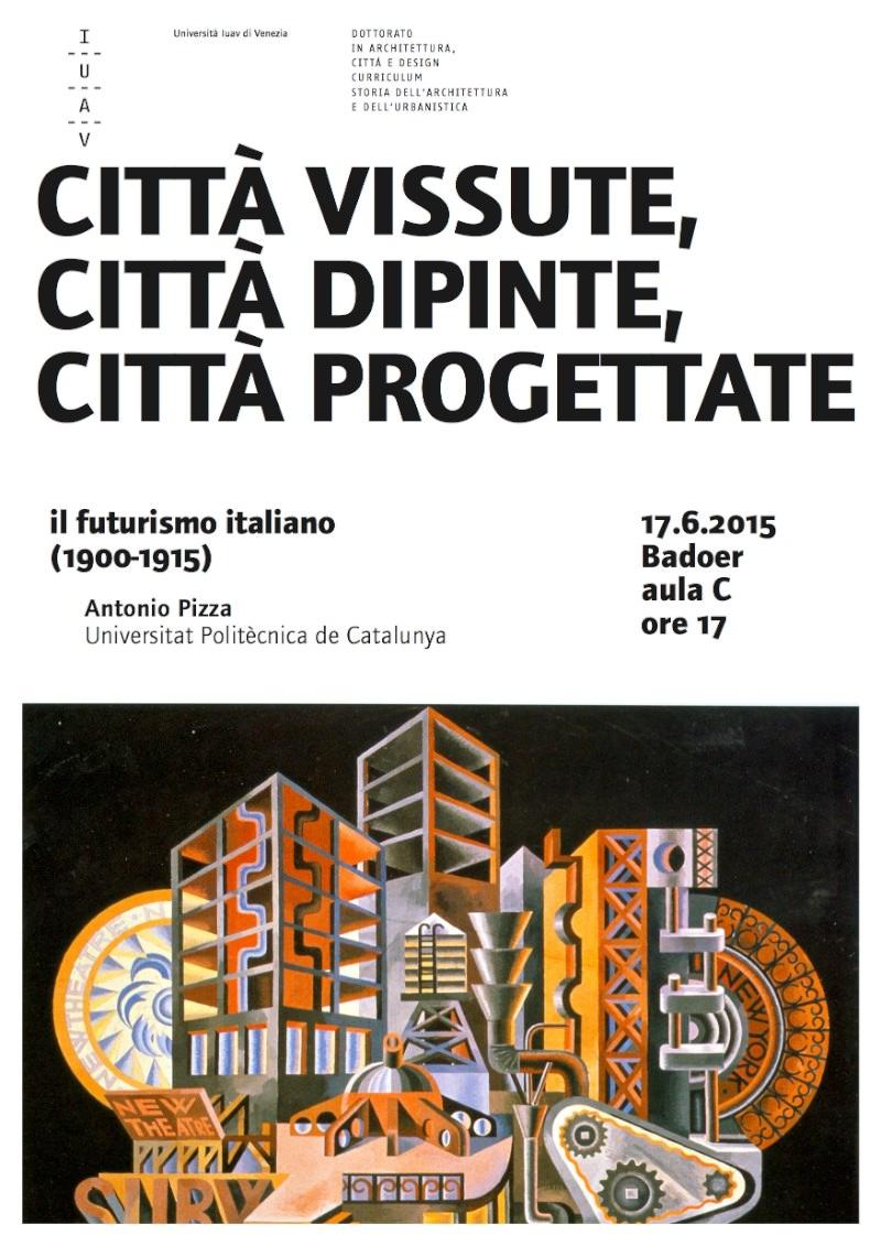 locandina Antonio Pizza Città vissute, città dipinte, città progettate imagecredits iuav.it