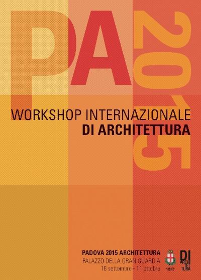 Padova 2015 Architettura imagecredits diarchitettura.org