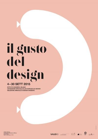 poster il gusto del design imagecredits istitutosvizzero.it