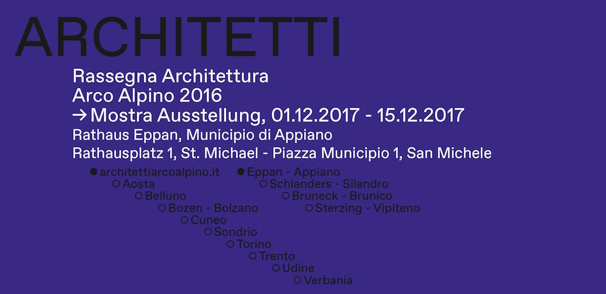 Architettura Arco Alpino 2016 Appiano