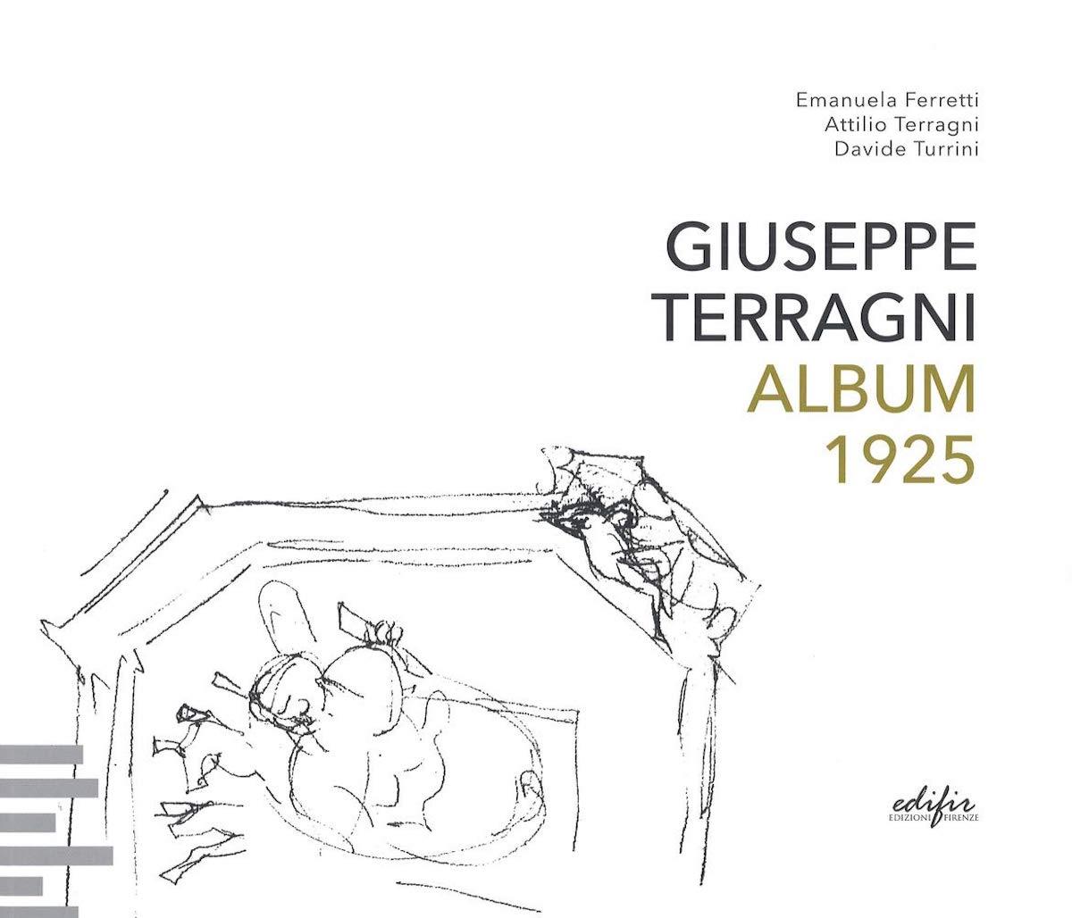 Giuseppe Terragni. Album 1925