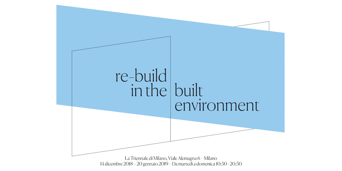 Re-build in the built environment