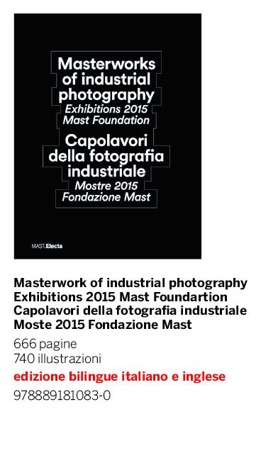 Capolavori della Fotografia Industriale