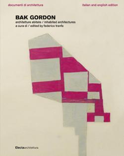 cliccare per maggiori informazioni sulla monografia Ricardo Bak Gordon di Electaarchitettura