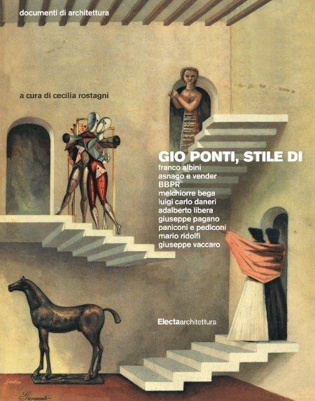 Cecilia Rostagni, Gio Ponti, Stile di Electaarchitettura