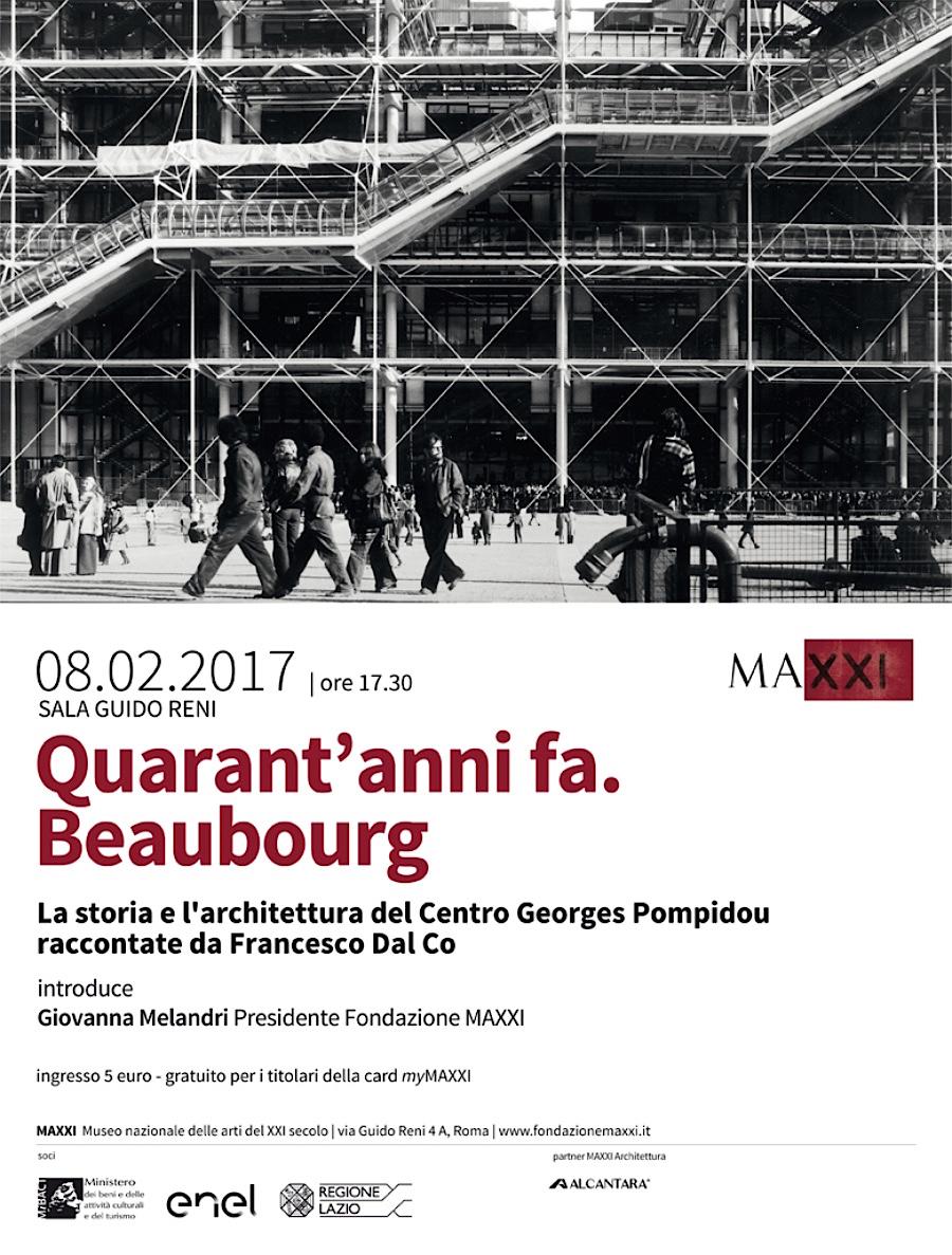 Quarant'anni fa. Beaubourg MAXXI