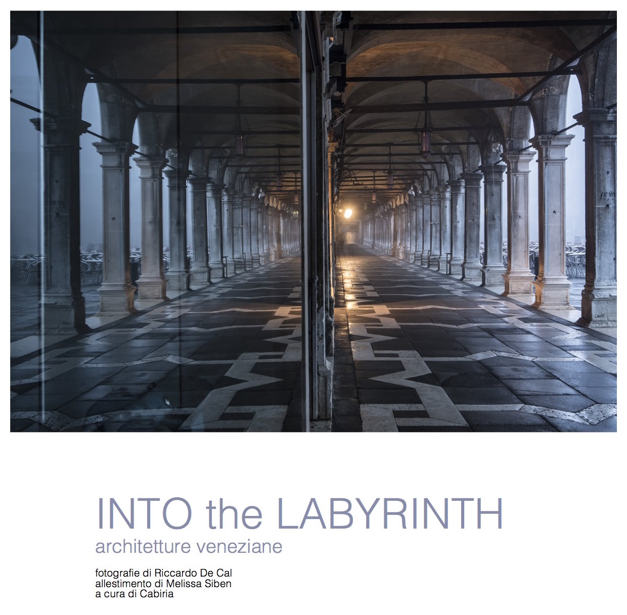 Riccardo De Cal Into the Labyrinth