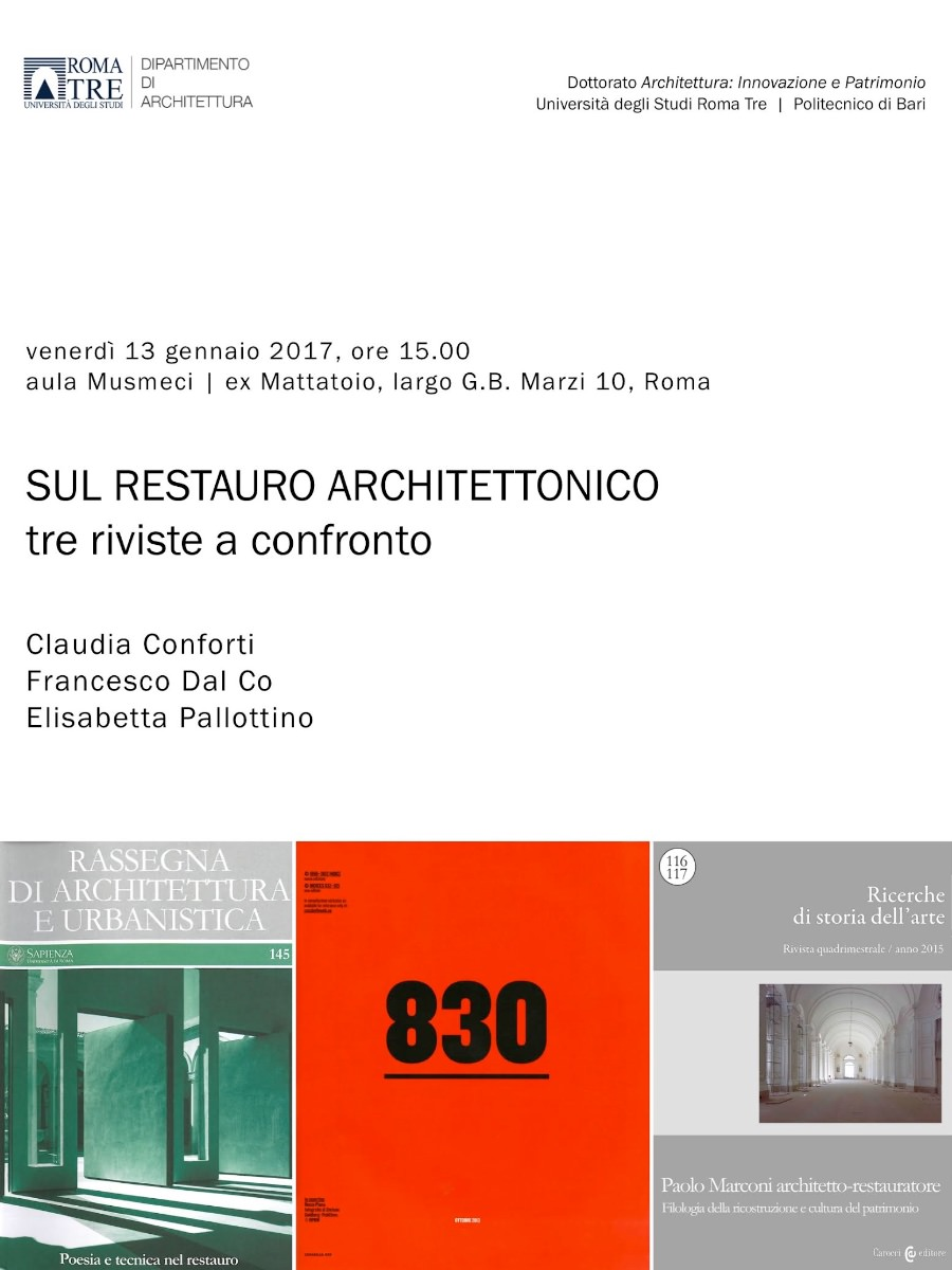 Sul restauro architettonico Tre riviste a confronto