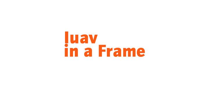 iuav in a frame