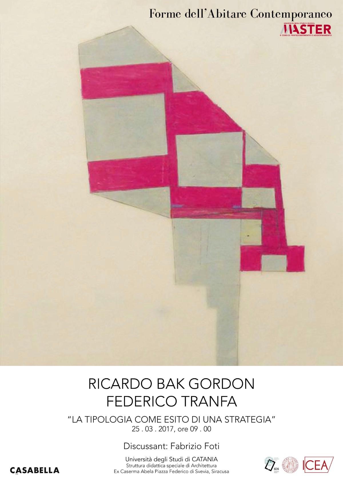 master_forme_abitare_contemporaneo_conferenza_BAK GORDON-TRANFA
